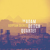 Egyptian Secrets von The Adam Deitch Quartet