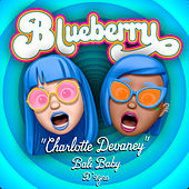 Blueberry (D'vyne Remix) de Charlotte Devaney