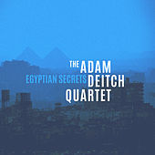 Egyptian Secrets by The Adam Deitch Quartet