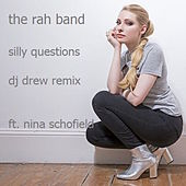 Silly Questions (Drew G Remix) by Rah Band
