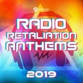 Radio Retaliation Anthems 2019 by Various Artists