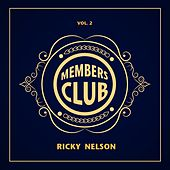 Members Club, Vol. 2 van Ricky Nelson
