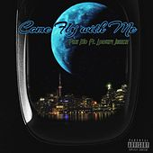 Come Fly with Me (feat. Lowkey Jheeeze) by Plus Mo