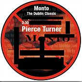 Monto (The Dublin Classic) de Pierce Turner