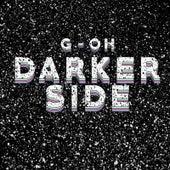 Darker Side von G.O.H.