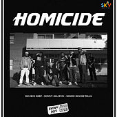Homicide by Sidhu Moose Wala