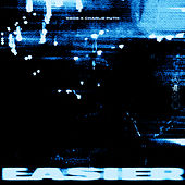 Easier – Remix (with Charlie Puth) by 5 Seconds Of Summer