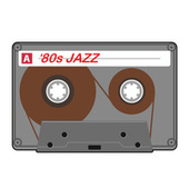 '80s Jazz by Various Artists