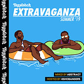 Top Notch Extravaganza: Summer '19 (Mixed by Deejay Abstract / Hosted by 4Shobangers) de Various Artists