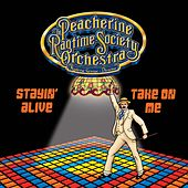 Stayin' Alive / Take on Me (In Ragtime) de Peacherine Ragtime Society Orchestra
