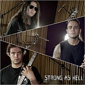 Strong as Hell by Strikemaster