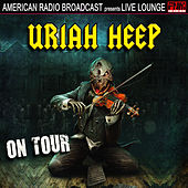 Uriah Heep On Tour (Live) de Uriah Heep