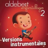 Enfantillages 2 (versions instrumentales) von Karaoke All Stars (1)