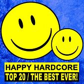 Happy Hardcore Top 20 - The Best Ever! de Various Artists