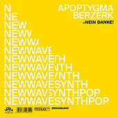 Nein Danke! (2-Track Teaser) de Apoptygma Berzerk