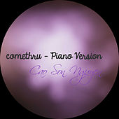 Comethru - Piano Version by Cao Son Nguyen