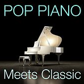 Pop Piano Meets Classic von Various Artists
