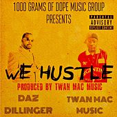 We Hustle von Twan Mac Music