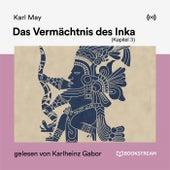 Das Vermächtnis des Inka (Kapitel 3) von Karl May