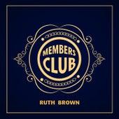 Members Club by Ruth Brown