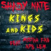Kings and Kids de Shady Nate