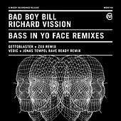 Bass In Yo Face by Richard Vission