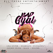 Bad Gyal Riddim by Various Artists
