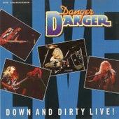 Down and Dirty Live! de Danger Danger