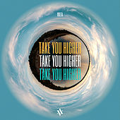 Take You Higher by Volta