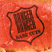 Rare Cuts de Danger Danger