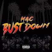 Bust Down von Mac