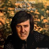 Love Is A Beautiful Song by Barry Crocker