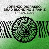 Spread Love von Lorenzo Digrasso