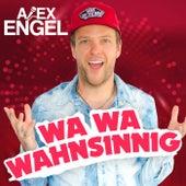 Wa Wa Wahnsinnig von Alex Engel