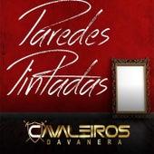 Paredes Pintadas (Ao Vivo) by Cavaleiros da Vanera