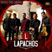 Hasta el Otro Carnaval by Lapachos