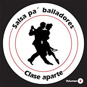 Salsa Pa' Bailadores, Vol. 8 de Clase Aparte