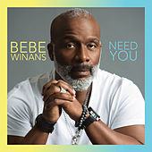Need You de BeBe Winans