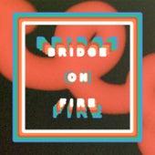 Bridge On Fire by Direct
