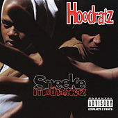 Sneeke Muthafukaz by Hoodratz