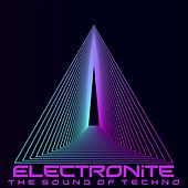 Electronite (The Sound of Techno) by Various Artists