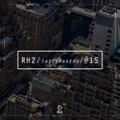 Rh2 Tastemakers #15 von Various Artists