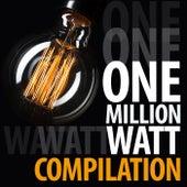 One Million Watt Compilation de Various Artists
