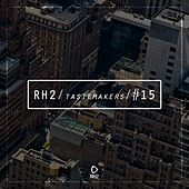 Rh2 Tastemakers #15 by Various Artists