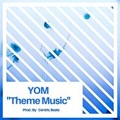Theme Music by Yom