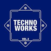 Techno Works, Vol. 3 by Various Artists