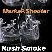 Kush Smoke de MarksP.Shooter