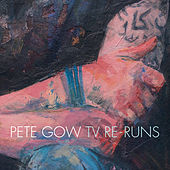 TV Re-Runs von Pete Gow
