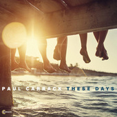 These Days (Remix) de Paul Carrack