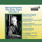 Bernard Haitink the Early Years, Vol. 3 by Bernard Haitink